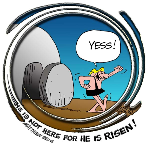 He is not here for He is risen!
